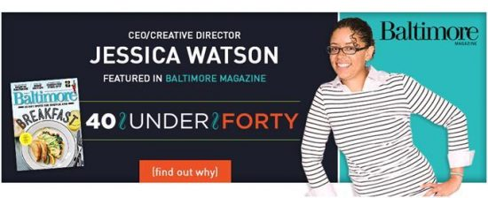 Jessica Watson JWatson Creative In Baltimore Magazing Forty under Forty